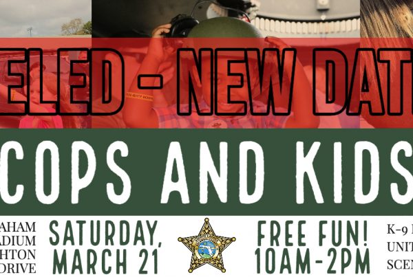 Escambia County Sheriff's Office Cops and Kids event post-postponed until further notice.